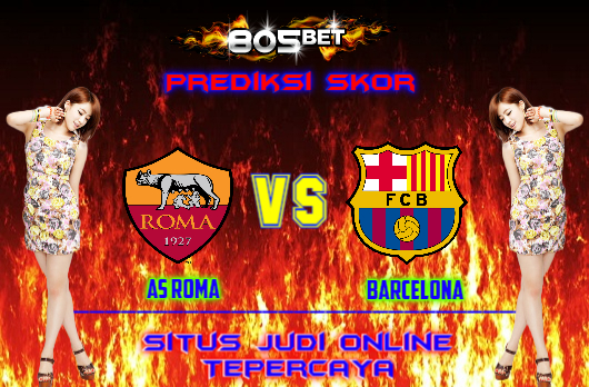Prediksi Bola AS Roma vs Barcelona 11 April 2018
